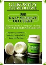 Glikozydy Stewiolowe Stewia Stevia